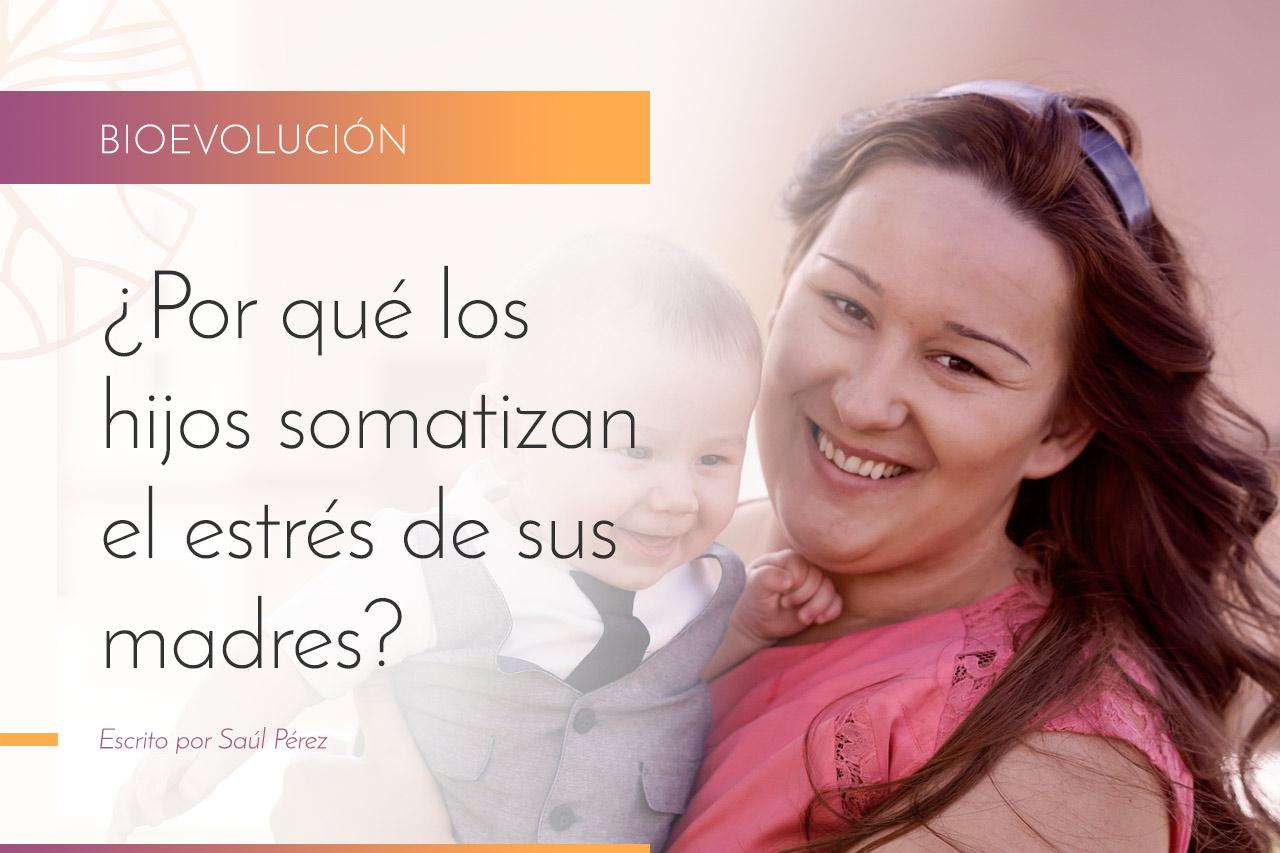 Vínculos madre e hijo - Saúl Pérez